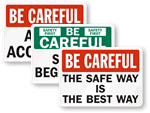 Be Careful Signs