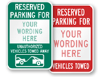 Custom Reserved Parking Tow Away Signs