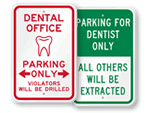 Dentist Parking Signs