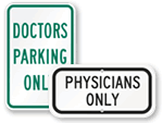 Doctors Only Parking Signs
