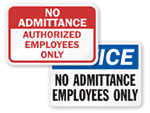 Employees Only Outdoor Signs