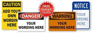 Custom Safety Sign Quote