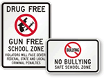 School security signs are durable - even at the toughest of schools!