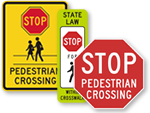 Stop for Pedestrian Signs