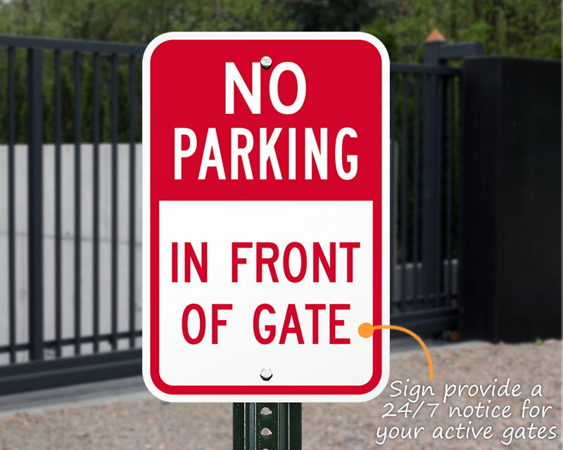 Do not park in front of gate sign