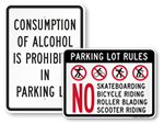 No Alcohol and No Playing in Parking Lot Signs