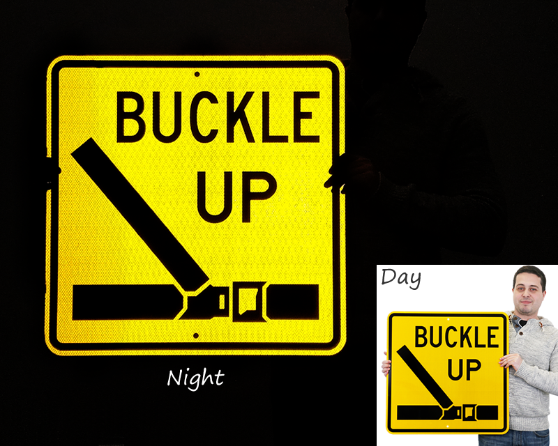 Reflective buckle up signs