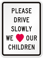 Child safety sign from Smartsign.com