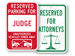 Attorney & Judge Parking Signs