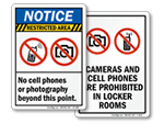 No Cameras and No Cell Phones
