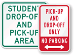 Student Drop Off, Pick-up Signs