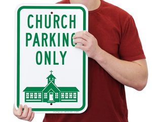 Church Parking Only Signs