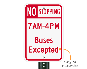 Custom  no stopping sign