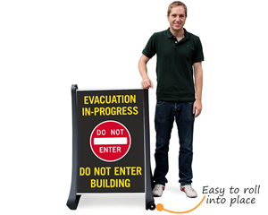 Evacuation in process sign