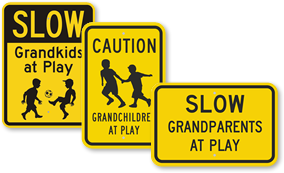 Grandchildren at Play Signs