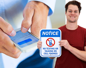 Notice No Texting Signs