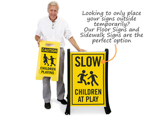 Bigboss Slow Down for Children Signs