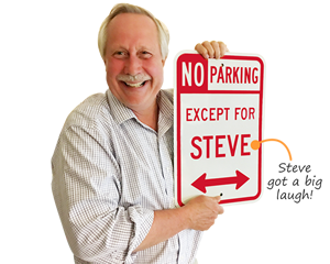 Steve dietz novelty parking sign