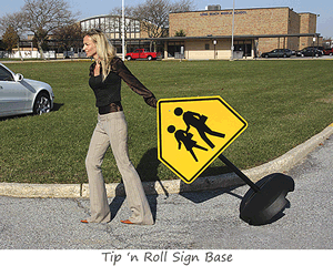 Tip 'n Roll Sign Base