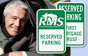 Custom Reserved Signs