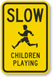 Slow Children at Play Signs