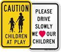 Slow Down for Children Signs