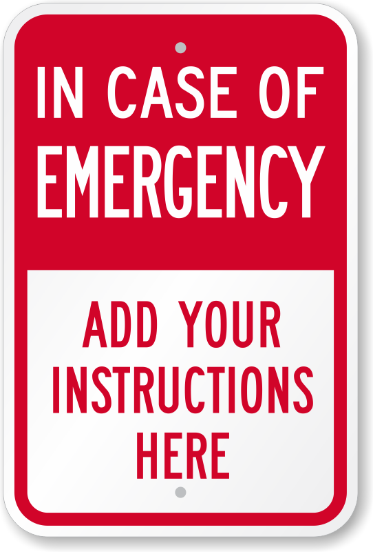 Custom Emergency Signs | Free Shipping for Orders over $25