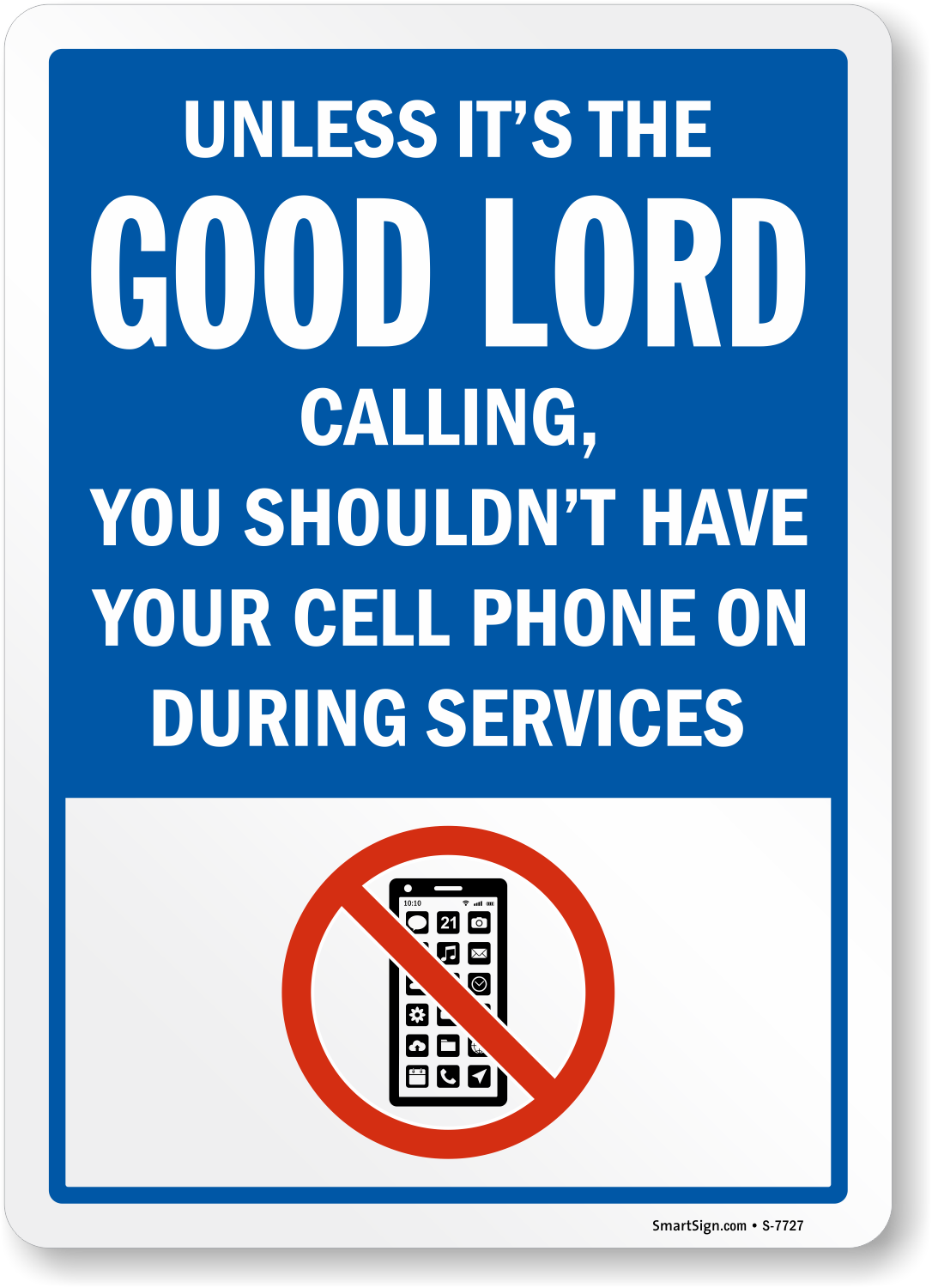 No Cell Phone During Services Sign Funny Cell Phone Sign