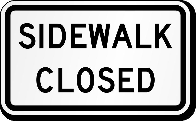 Sidewalk Closed Road Traffic Sign