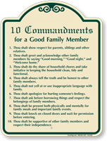 Commandments For Good Family Member Sign