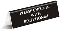 Check With Receptionist Office Tabletop Tent Sign
