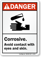 Danger: Corrosive Avoid Contact With Eyes Sign