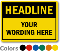 Custom Add Own Headline And Text Sign