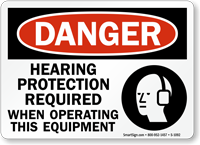 Hearing Protection Required When Operating Equipment Sign