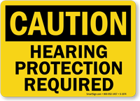 Hearing Protection Required Sign - OSHA Caution