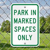 Park in Marked Spaced Only