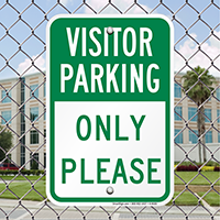 Visitor Parking Only Please Sign