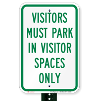 Visitors Park Visitor Spaces Only Sign