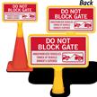 Do Not Block Gate ConeBoss Sign