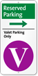 Reserved Valet Parking On Right iParking Sign