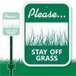 Please Stay Off Grass Sign
