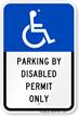 Parking Disabled Permit Only Sign