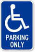 Parking Only Handicapped Sign