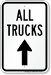 All Trucks Move Ahead Driveway Sign