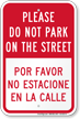 Please Do Not Park On Street Bilingual Sign