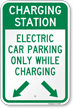 Charging Station, Electric Car Parking Only Sign