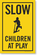 Children At Play Slow Sign