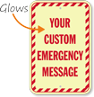 Custom Emergency Message Glow Sign