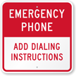 Custom Emergency Phone Label, Add Own Dialing Instructions