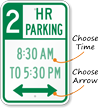 Customizable Hour Parking Limit Sign, Optional Arrow